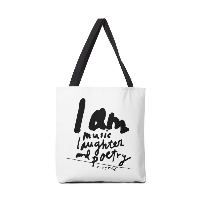 I Am Music Laughter and Poetry Accessories Bag by James Victore's Artist Shop