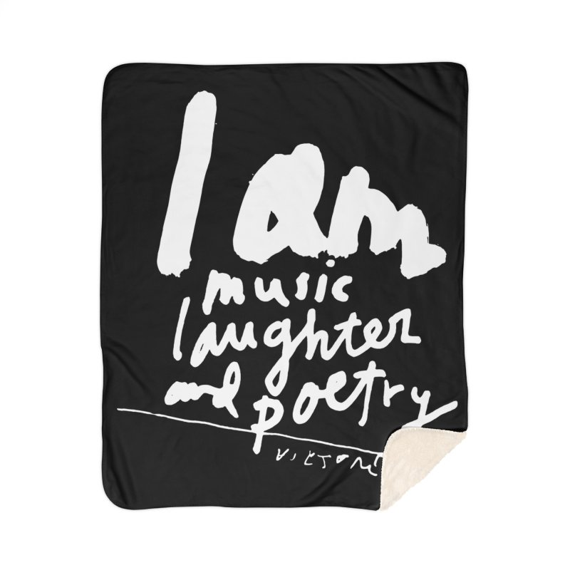 I Am Music, Laughter, And Poetry (Black) Home Sherpa Blanket Blanket by James Victore's Artist Shop