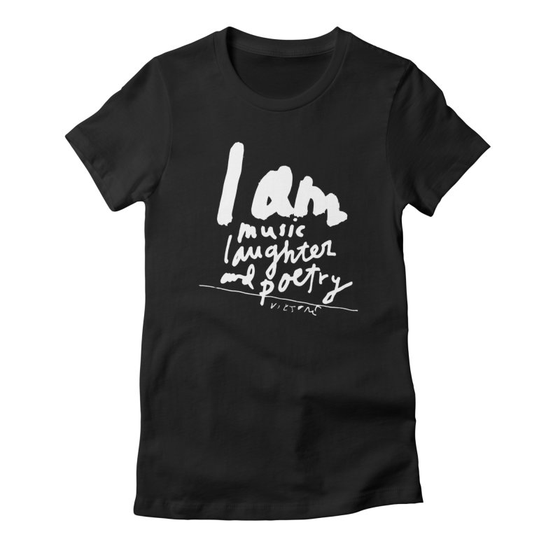 I Am Music, Laughter, And Poetry (Black)  Women's French Terry Zip-Up Hoody by James Victore's Artist Shop