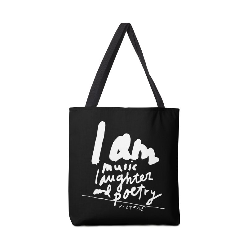 I Am Music, Laughter, And Poetry (Black)  Accessories Bag by James Victore's Artist Shop