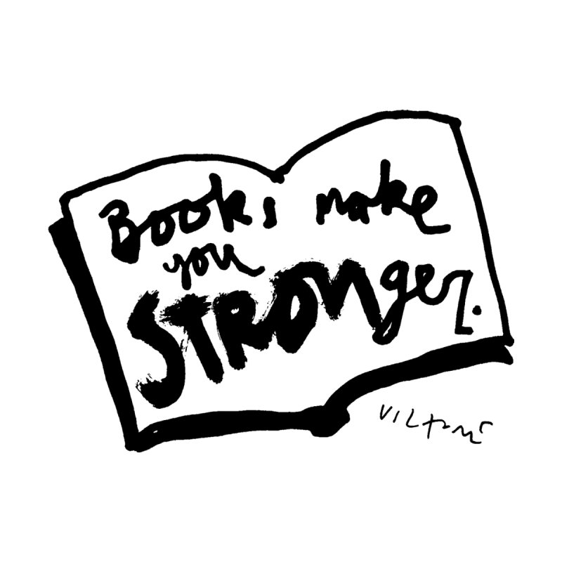Books Make You Stronger Accessories Bag by James Victore's Artist Shop