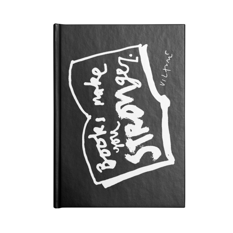 Books Make You Stronger (black) Accessories Notebook by James Victore's Artist Shop
