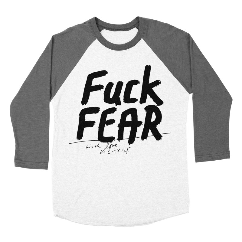 Fuck Fear Men's Baseball Triblend Longsleeve T-Shirt by James Victore's Artist Shop