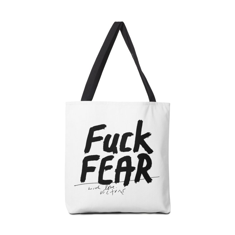 Fuck Fear Accessories Bag by James Victore's Artist Shop