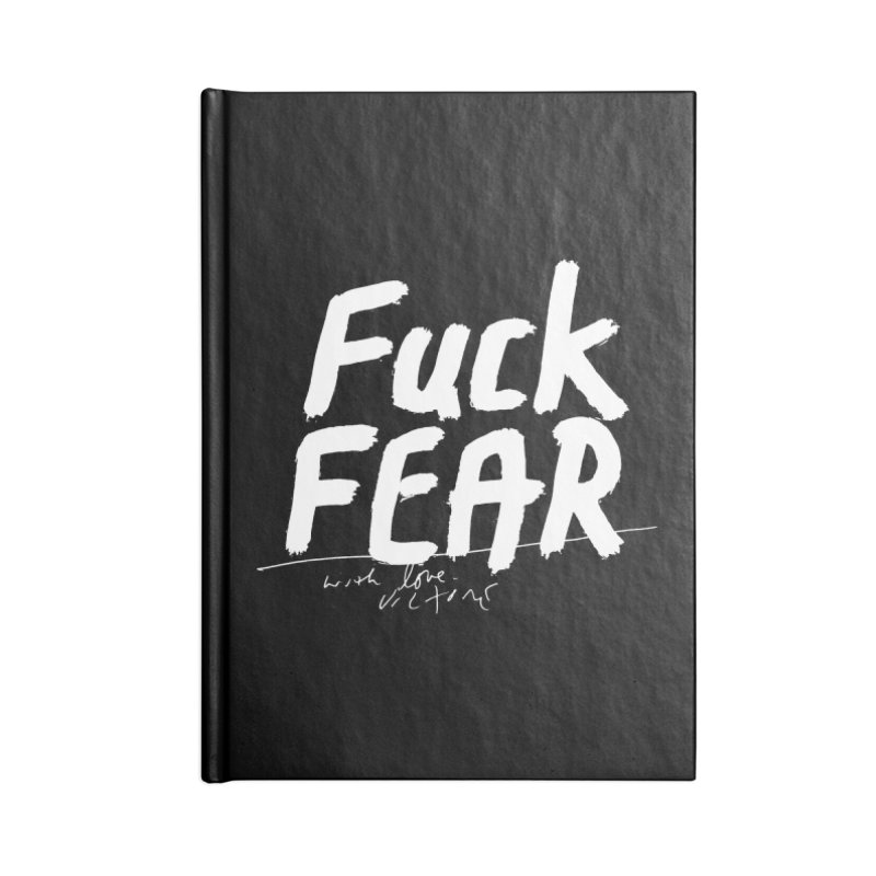 Fuck Fear (black) Accessories Notebook by James Victore's Artist Shop