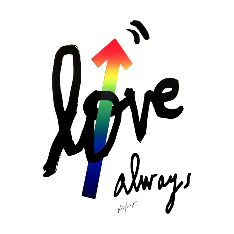 Love Always Men's T-Shirt by James Victore's Artist Shop