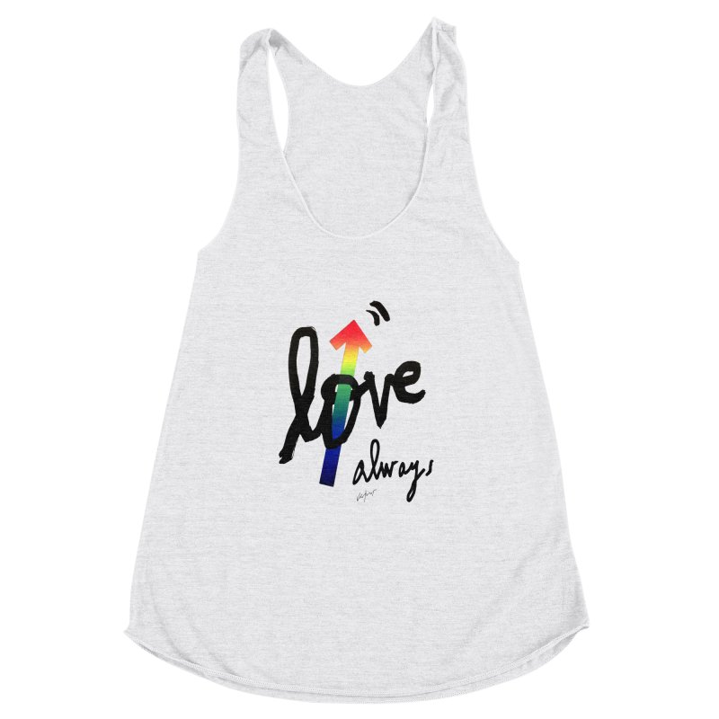 Love Always Women's Racerback Triblend Tank by James Victore's Artist Shop