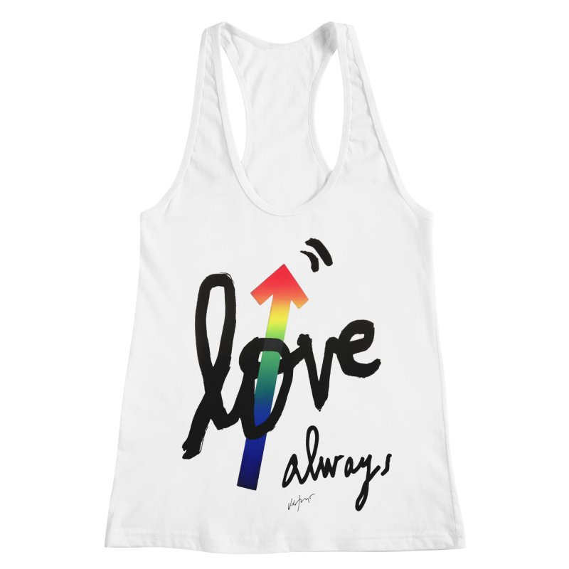 Love Always Women's Racerback Tank by James Victore's Artist Shop