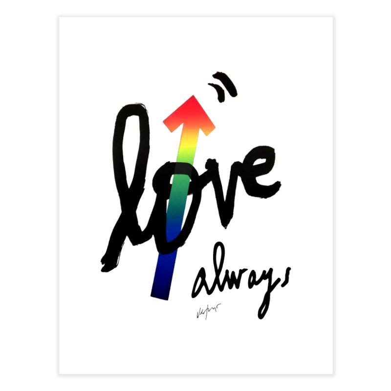 Love Always Home Fine Art Print by James Victore's Artist Shop
