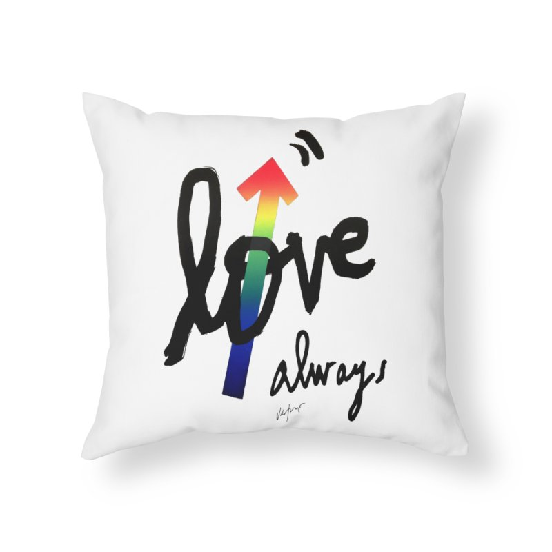 Love Always Home Throw Pillow by James Victore's Artist Shop