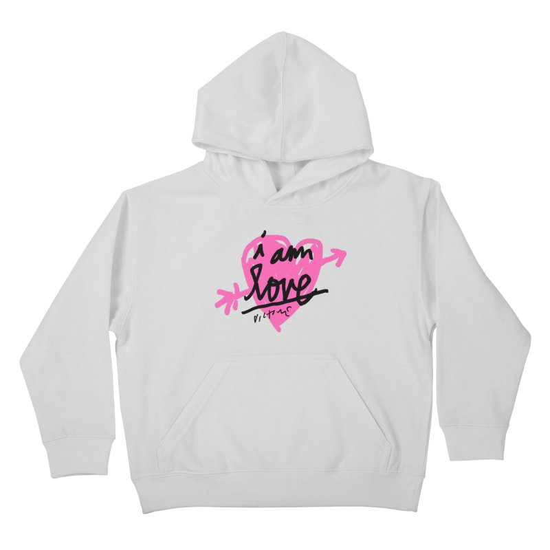 I am Love Kids Pullover Hoody by James Victore's Artist Shop