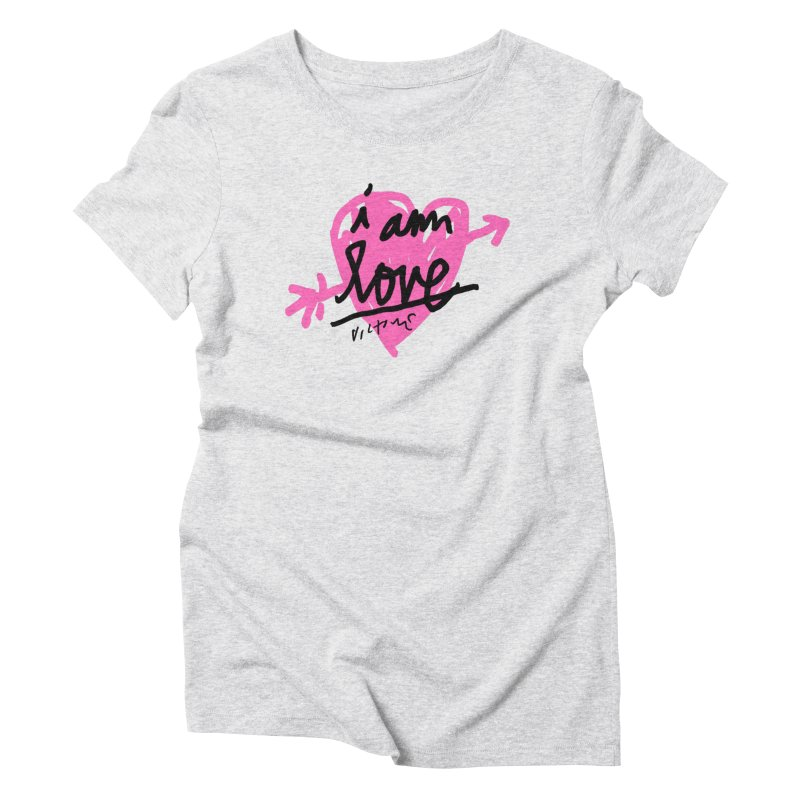 I am Love Women's Triblend T-Shirt by James Victore's Artist Shop