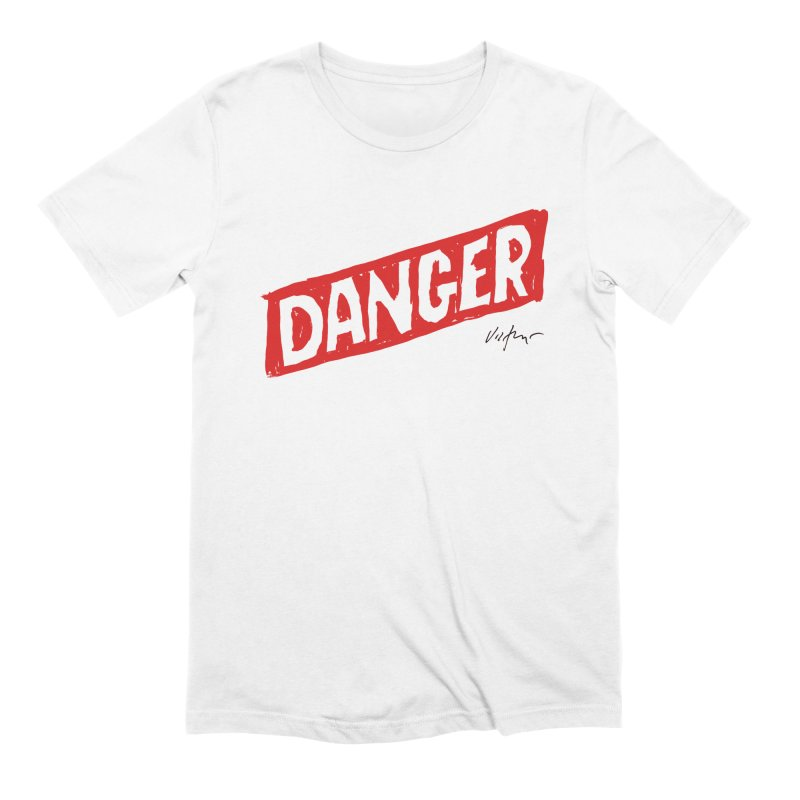 Danger Men's Extra Soft T-Shirt by James Victore's Artist Shop