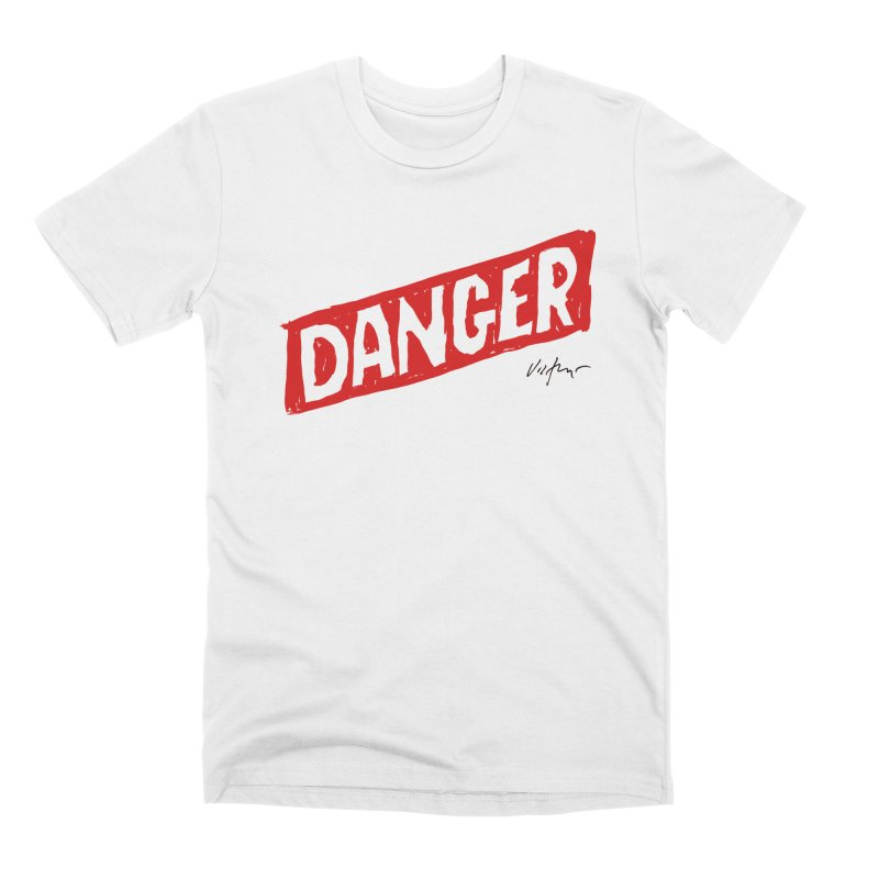 Danger Men's Premium T-Shirt by James Victore's Artist Shop