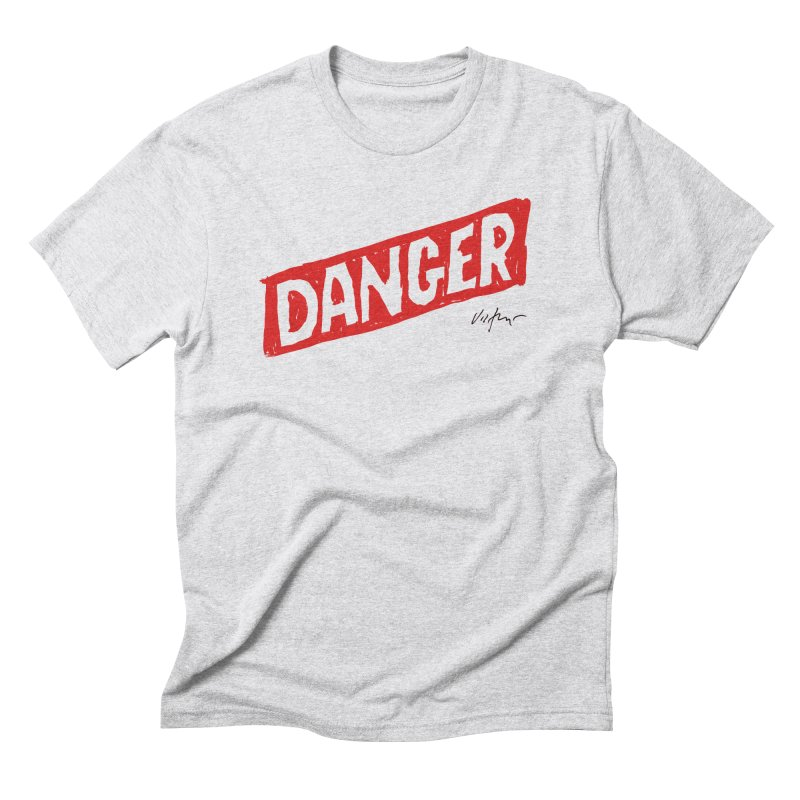 Danger Men's Triblend T-Shirt by James Victore's Artist Shop