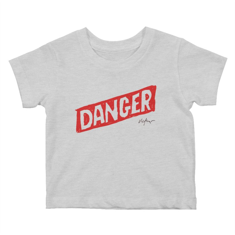 Danger Kids Baby T-Shirt by James Victore's Artist Shop