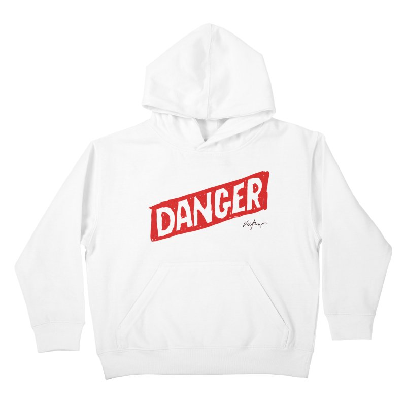 Danger Kids Pullover Hoody by James Victore's Artist Shop