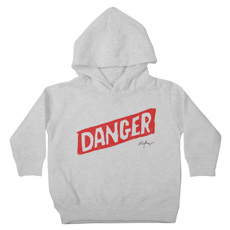 Danger Kids Toddler Pullover Hoody by James Victore's Artist Shop