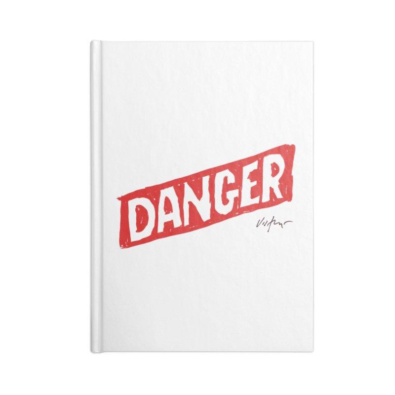 Danger Accessories Notebook by James Victore's Artist Shop