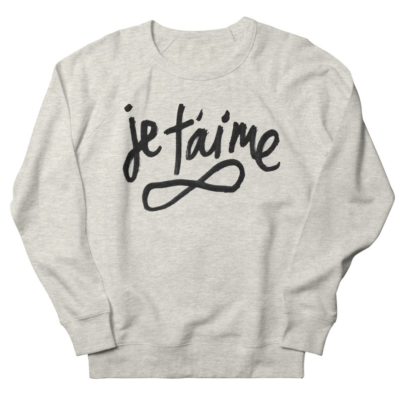 Je T'aime Men's French Terry Sweatshirt by James Victore's Artist Shop