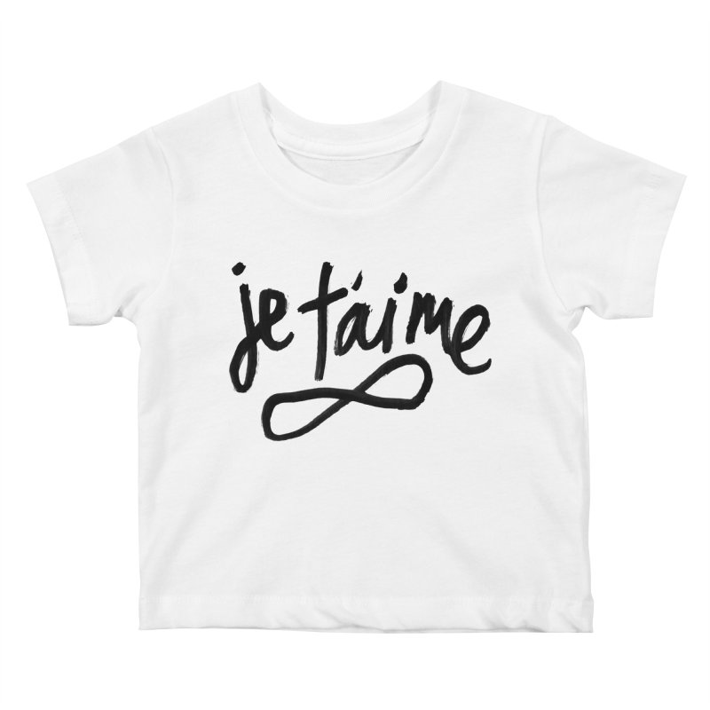 Je T'aime Kids Baby T-Shirt by James Victore's Artist Shop
