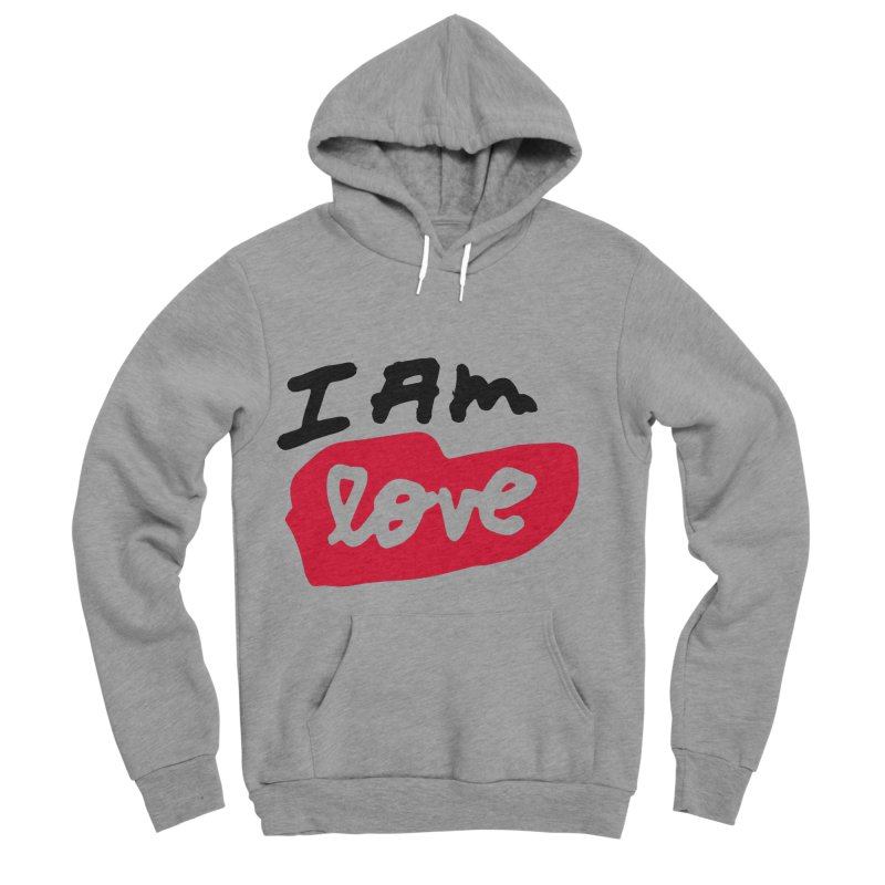 I AM: Love Men's Sponge Fleece Pullover Hoody by James Victore's Artist Shop
