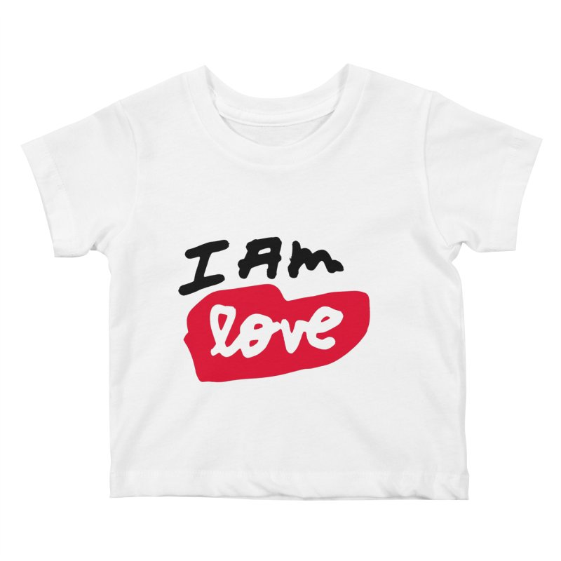 I AM: Love Kids Baby T-Shirt by James Victore's Artist Shop