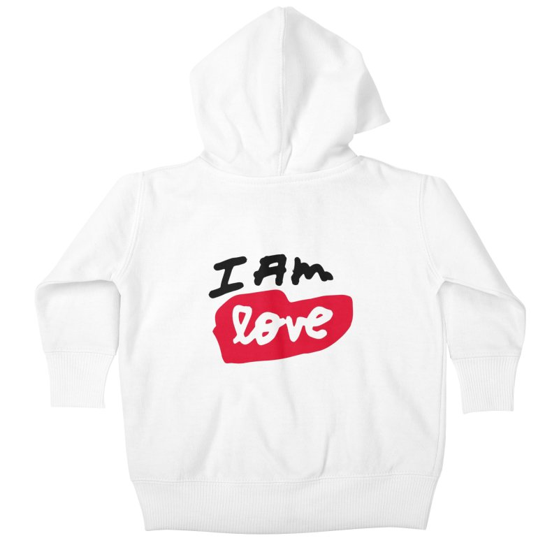 I AM: Love Kids Baby Zip-Up Hoody by James Victore's Artist Shop