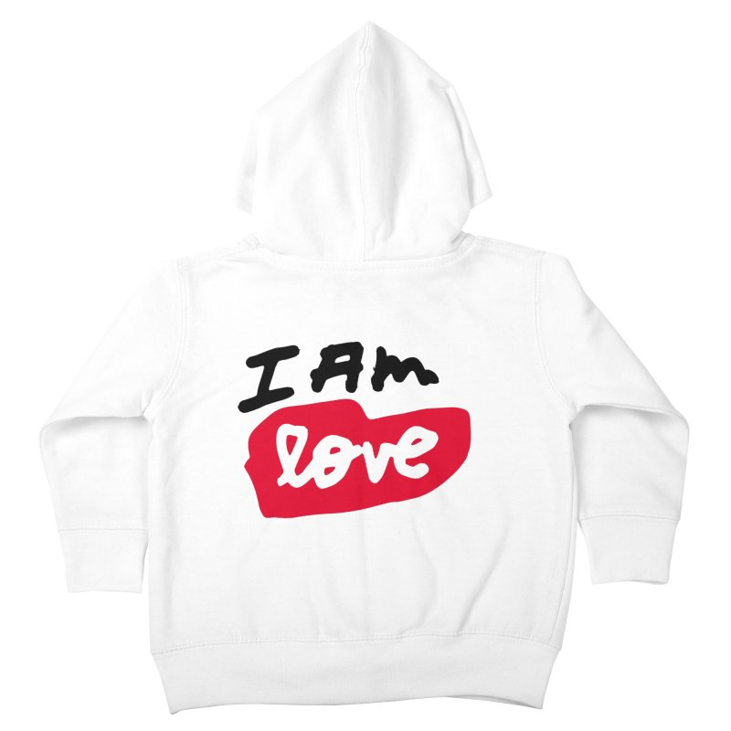 I AM: Love Kids Toddler Zip-Up Hoody by James Victore's Artist Shop