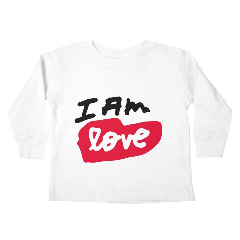 I AM: Love Kids Toddler Longsleeve T-Shirt by James Victore's Artist Shop