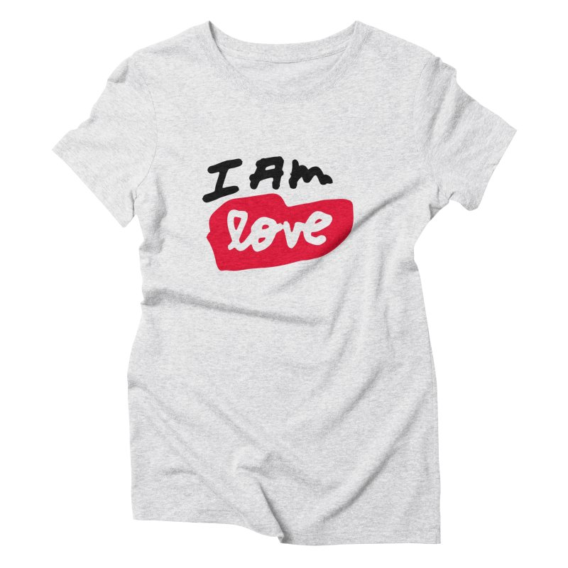 I AM: Love in Women's Triblend T-Shirt Heather White by James Victore's Artist Shop