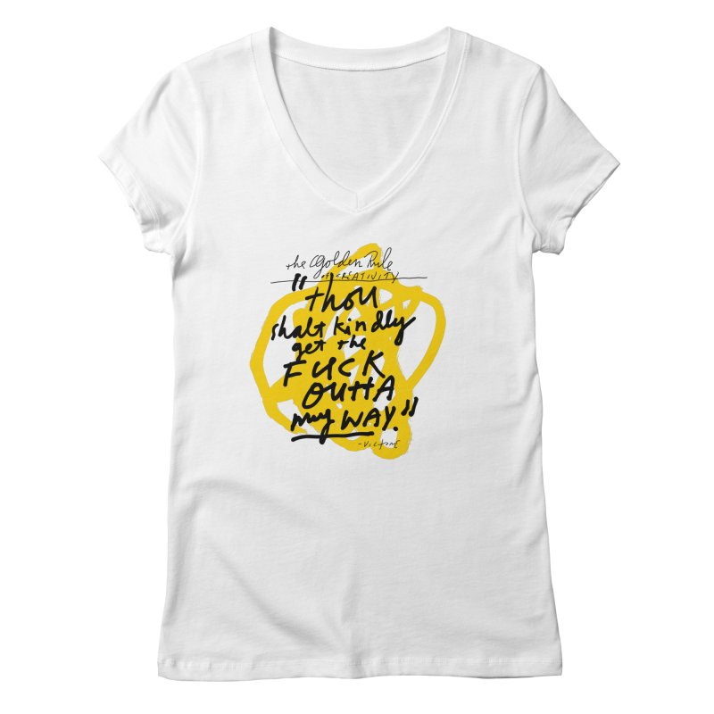 The Golden Rule of Creativity Women's V-Neck by James Victore's Artist Shop