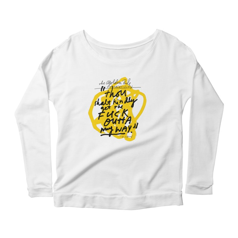 The Golden Rule of Creativity Women's Longsleeve T-Shirt by James Victore's Artist Shop