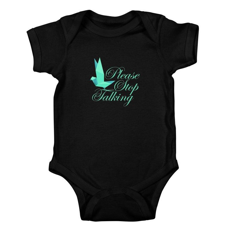 Please Stop Talking Kids Baby Bodysuit by James Zintel