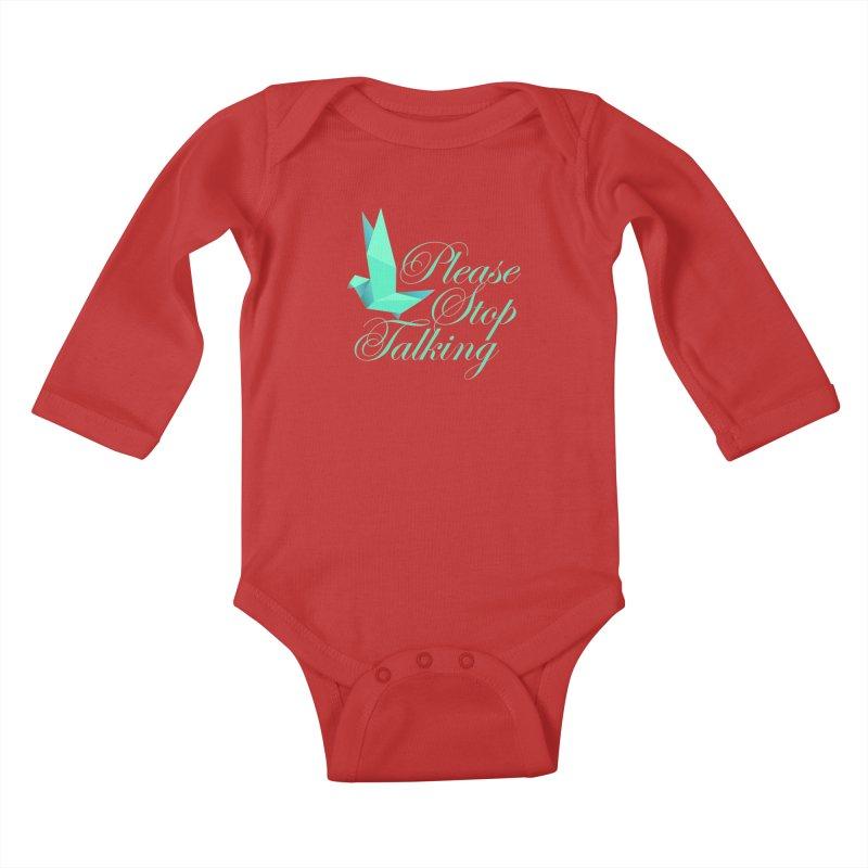 Please Stop Talking Kids Baby Longsleeve Bodysuit by James Zintel