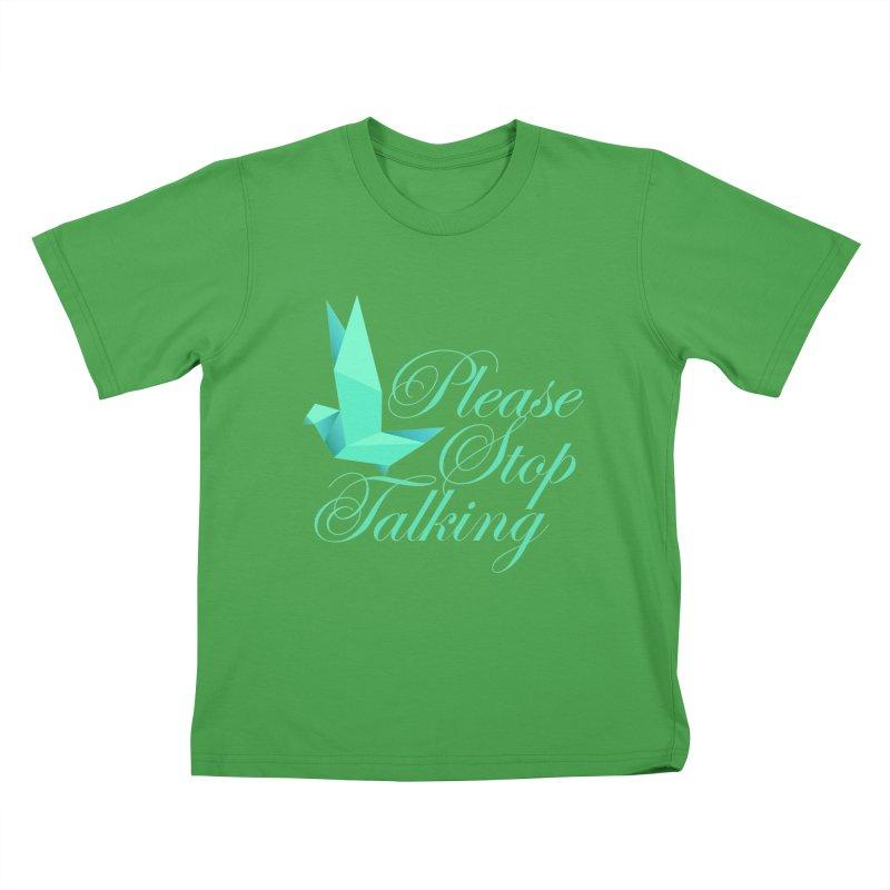 Please Stop Talking Kids T-Shirt by James Zintel