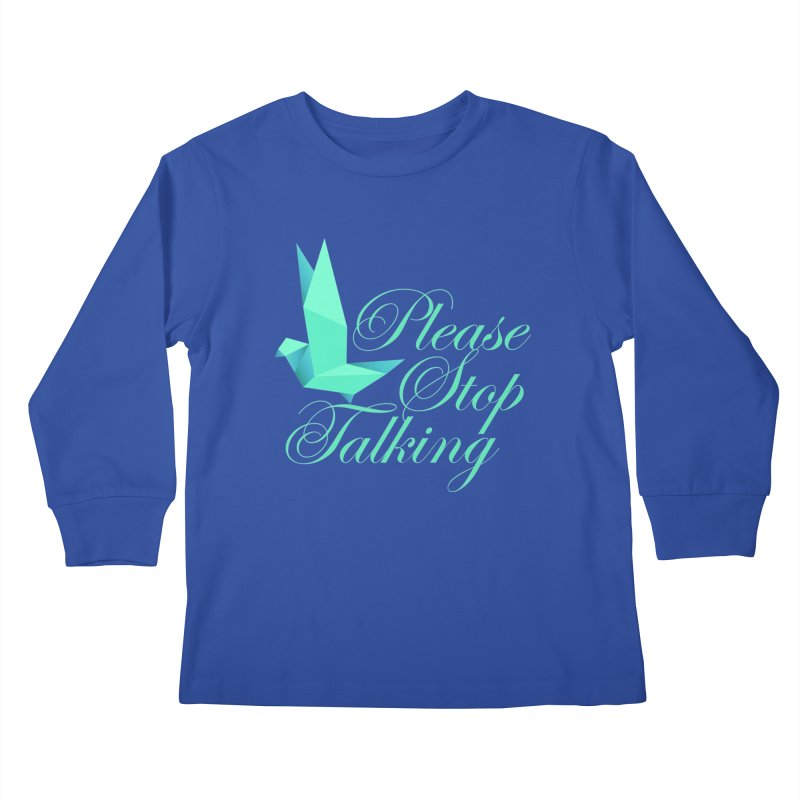Please Stop Talking Kids Longsleeve T-Shirt by James Zintel