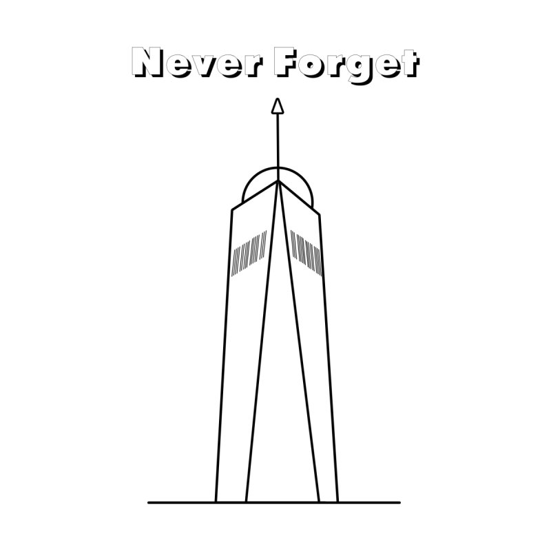 Never Forget by Junaid's Artist Shop