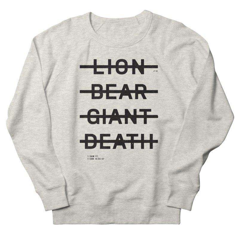 LION, BEAR, GIANT, DEATH Women's French Terry Sweatshirt by Jamus + Adriana
