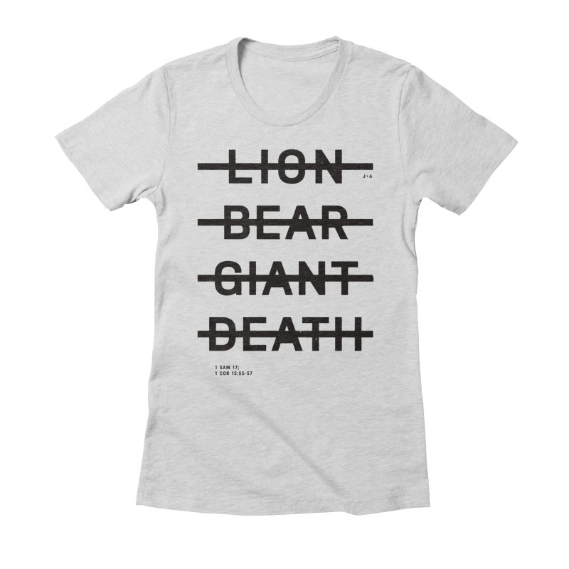 LION, BEAR, GIANT, DEATH Women's Fitted T-Shirt by Jamus + Adriana