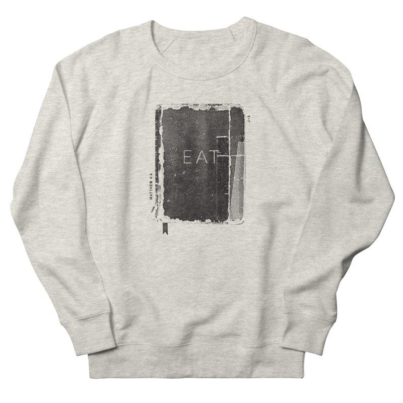 EAT Men's Sweatshirt by Jamus + Adriana
