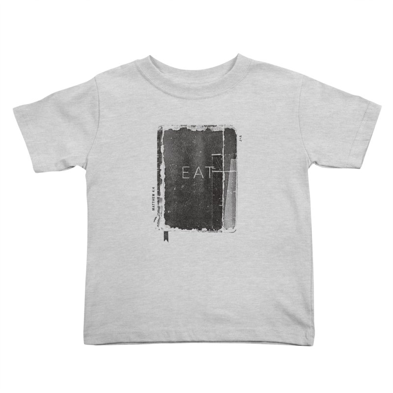 EAT Kids Toddler T-Shirt by Jamus + Adriana