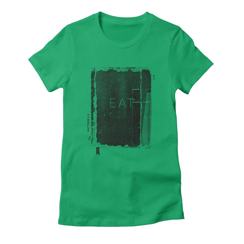 EAT Women's Fitted T-Shirt by Jamus + Adriana