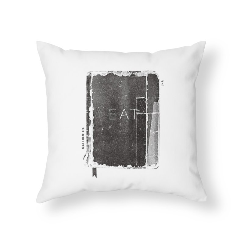 EAT Home Throw Pillow by Jamus + Adriana