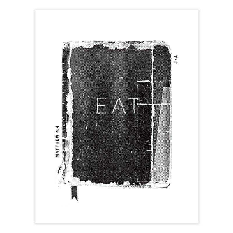 EAT Home Fine Art Print by Jamus + Adriana
