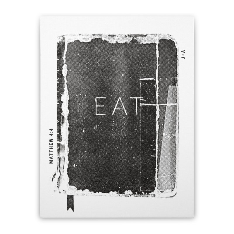 EAT Home Stretched Canvas by Jamus + Adriana