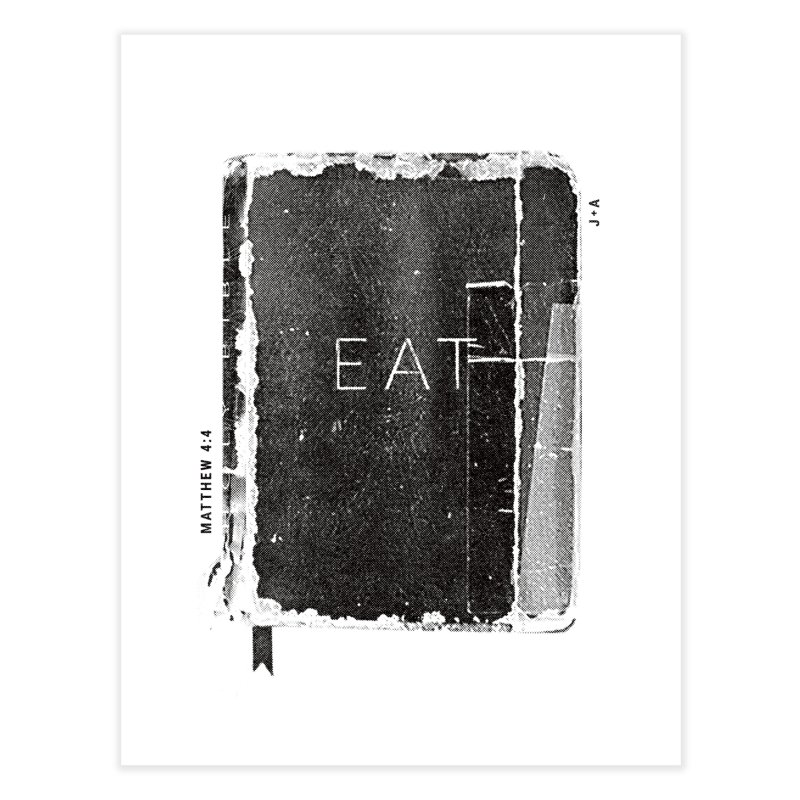 EAT Home Fine Art Print by Jamus + Adriana
