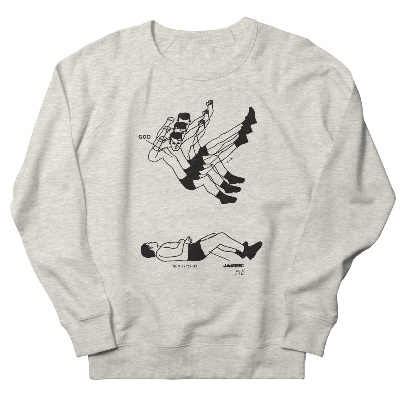 WRESTLING WITH GOD Women's French Terry Sweatshirt by Jamus + Adriana