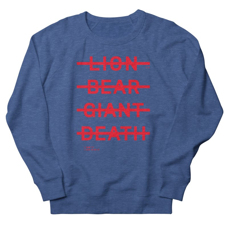 LION, BEAR, GIANT, DEATH (RED) Women's Sweatshirt by Jamus + Adriana