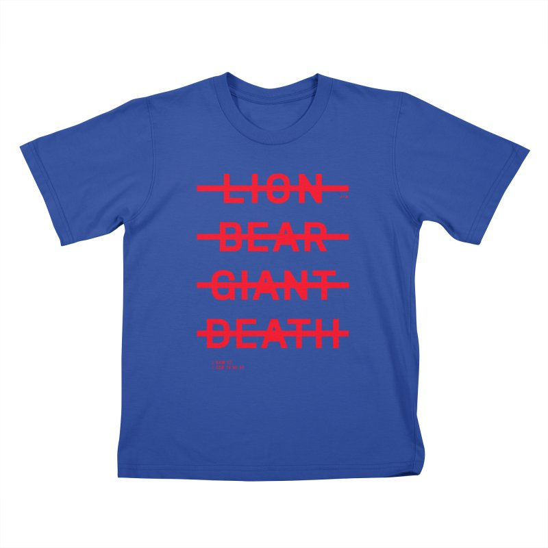 LION, BEAR, GIANT, DEATH (RED) Kids T-Shirt by Jamus + Adriana